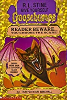 Trapped in Bat Wing Hall (Give Yourself Goosebumps #3) de R. L. Stine