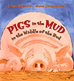 Pigs in the Mud in the Middle of the Rud - book cover picture