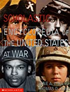Scholastic Encyclopedia of the United States at War by June English