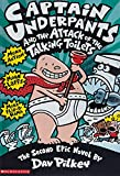 Captain Underpants and the Attack of the Talking Toilets: Another Epic Novel (Captain Underpants)