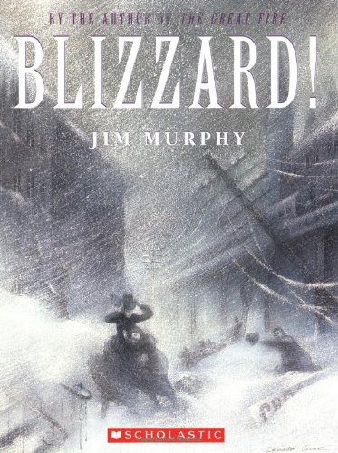 [Blizzard! The Storm That Changed America]