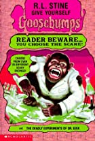 Deadly Experiments Of Dr. Eeek (Give Yourself Goosebumps) de R. L. Stine