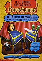 Under the Magician's Spell (Give Yourself Goosebumps) de R. L. Stine