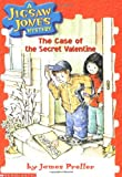 Jigsaw Jones #03 : Case Of The Secret Valentine, The (Jigsaw Jones) - book cover picture