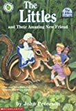 The Littles and Their Amazing New Friend (1999) (Book) written by John Peterson