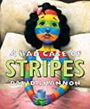 A Bad Case Of Stripes - book cover picture