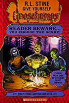 Escape from Camp Run-for-Your-Life (Give Yourself Goosebumps, No 19) de R. L. Stine