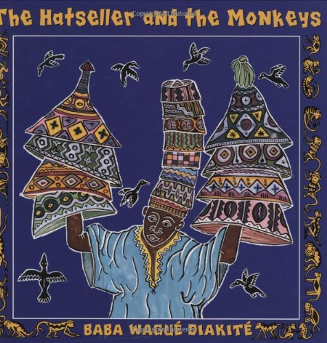 [The Hatseller and the Monkeys: A West African Folktale]