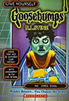 Zombie School (Give Yourself Goosebumps, No 40) de R. L. Stine