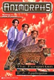 The Forgotten (Animorphs, No. 11)