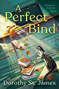 A Perfect Bind by Dorothy St. James