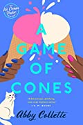 A Game of Cones by Abby Collette