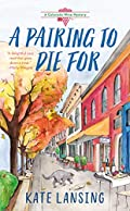 A Pairing to Die For by Kate Lansing