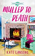 Mulled to Death by Kate Lansing