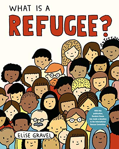What is a refugee? / Elise Gravel.