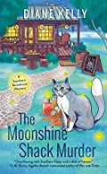 The Moonshine Shack Murder by Diane Kelly
