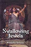 Swallowing Jewels