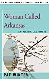 WOMAN CALLED ARKANSAS