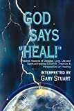 Gary Stuart - God Says Heal book cover