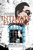 INTIMATE ENEMIES: No Sin South of the Equator
