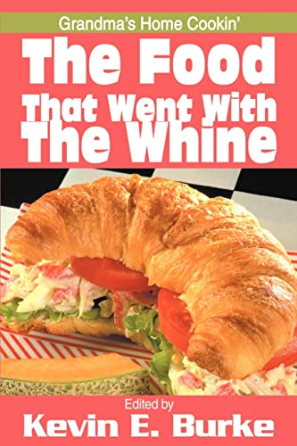 The Food That Went with the Whine: Grandma's Home Cookin'