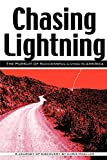 Buy Chasing Lightning: The Pursuit of Successful Living in America from Amazon