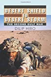 Desert Shield to Desert Storm: The Second Gulf War
