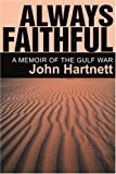 Always Faithful: A Memoir of the Gulf War