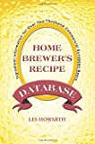 The Home Brewer's Recipe Database : Ingredient Information for Over Two Thousand Commercial European Beers