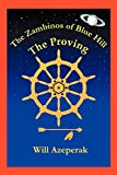 The Zambinos of Blue Hill: The Proving, Will Azeperak