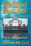 Behind the Bar: Inside the Paralegal Profession - book cover picture
