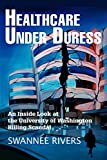 Healthcare Under Duress: An Inside Look at the University of Washington Billing Scandal