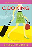 Cover Image of Cooking For Love : A Novel with Recipes by Sharon Boorstin published by iUniverse, Inc.