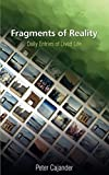 Fragments of Reality - Daily Entries of Lived Life