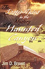 The Mystery of the Haunted Canyon