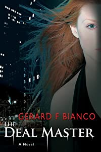 The Deal Master by Gerard F. Bianco