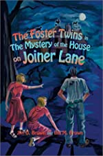 The Mystery of the House on Joiner Lane