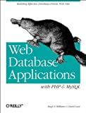 Cover Image of Web Database Applications with PHP & MySQL by David Lane, Hugh E. Williams published by O'Reilly & Associates