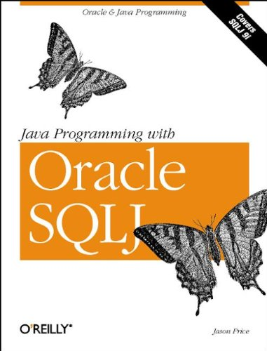 Book Cover: Java Programming with Oracle SQLJ