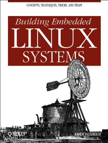 Pdf Building Embedded Linux Systems Free Ebooks Download Ebookee