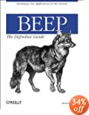 BEEP: The Definitive Guide (O'Reilly Networking)