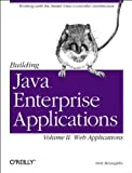 Building Java Enterprise Applications Vol. II: Web Applications