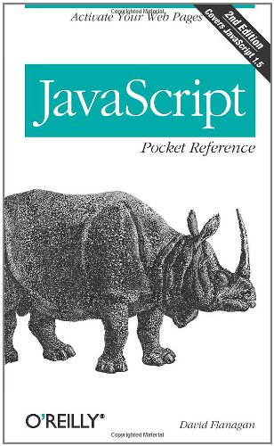 JavaScript Pocket Reference (2nd Edition)