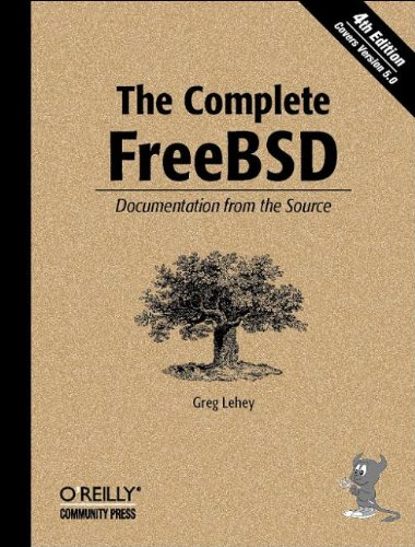 The Complete FreeBSD: Documentation from the Source - Greg Lehey