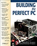 Building The Perfect PC - book cover picture