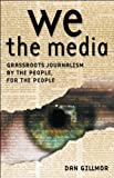 We the Media