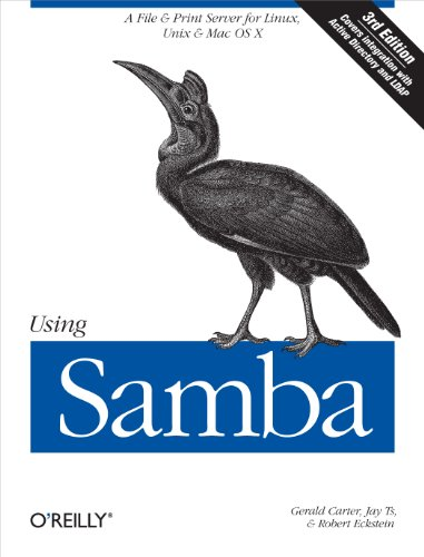 Using Samba: A File and Print Server for Linux, Unix & Mac OS X, 3rd Edition