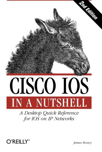 Book Cover: Cisco IOS in a Nutshell (In a Nutshell (O%27Reilly))