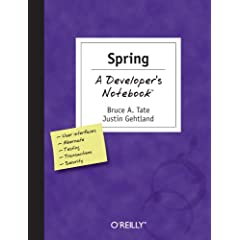 Spring: A Developer's Notebook