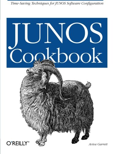 JUNOS Cookbook (Cookbooks (O'Reilly)) - Aviva Garrett
